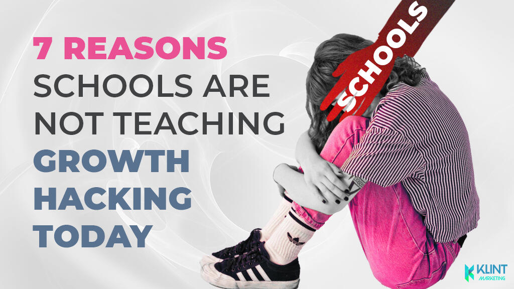 schools not teaching growthacking